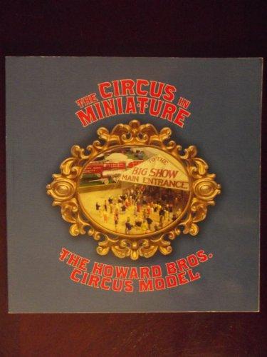 The Circus in Miniature: The Howard Bros. Circus Model