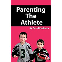 Parenting the Athlete