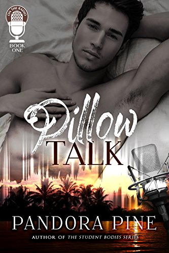 Pillow talk on the radio book 1 kindle edition by pandora pine pillow talk on the radio book 1 by pine pandora fandeluxe Choice Image