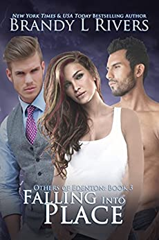 Falling Into Place (Others of Edenton Book 3) by [Rivers, Brandy L]