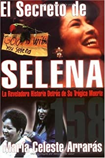 El Secreto De Selena (Selenas Secret) (Spanish Edition)