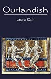Outlandish, Laura Cain, 1439270872