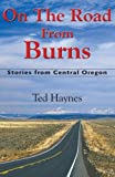 On the Road from Burns, Ted Haynes, 0964650630