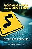 Navigating Florida Accident Law: Secrets for Success