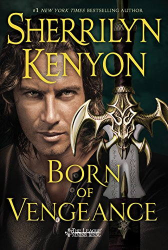 Born of Vengeance: The League: Nemesis Rising (The League: Nemesis Rising Series Book 10)