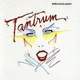 Rather Be Rockin'/Tantrum/Breaking Away by Tantrum