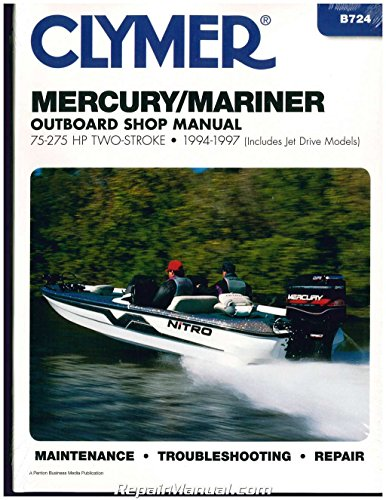 Clymer Mercury/Mariner 75-275 HP Two-Stroke Outboards (Includes Jet Drive Models) 1994-1997