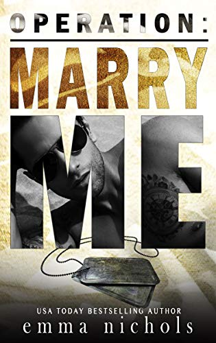Operation: Marry Me: A Fake Married to the Marine Romance (English Edition)