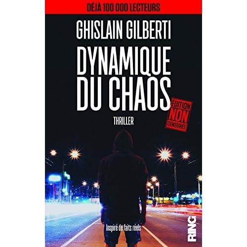 Dynamique du Chaos (Edition non censurée) - thriller (French Edition)