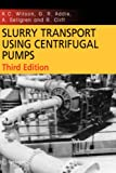 img - for Slurry Transport Using Centrifugal Pumps (International Series on Computational Engineering) book / textbook / text book