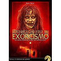 Magnífico día para un exorcismo: La saga completa