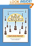 #10: The Daily Ukulele - Leap Year Edition: 366 More Songs for Better Living (Jumpin' Jim's Ukulele Songbooks)