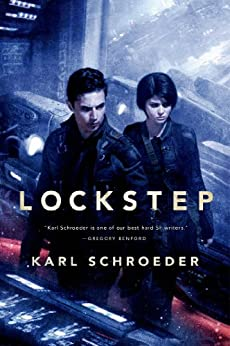 Lockstep: A Novel by [Schroeder, Karl]