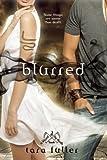 Blurred, Tara Fuller, 162061085X