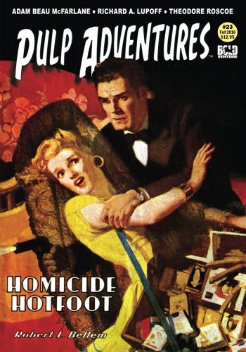 Pulp Adventures #23: Homicide Hotfoot (Volume 23)