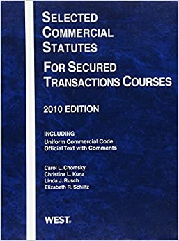 Book Selected Commercial Statutes For Secured Transactions Courses, 2010