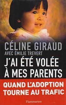 J'ai été volée à mes parents par Giraud