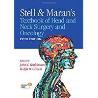 Stell and Maran's Textbook of Head and Neck Surgery and Oncology Fifth edition
