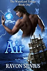 Air (The WaterLord Trilogy Book 1)