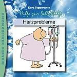Herzprobleme (Hilfe zur Selbsthilfe) | Kurt Tepperwein