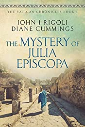 The Mystery of Julia Episcopa (The Vatican Chronicles Book 1)