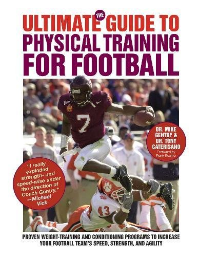 The Farthest Guide to Physical Training for Football (The Ultimate Guides)
