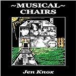 Musical Chairs   Jen Knox