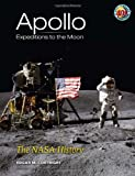 Apollo Expeditions to the Moon: The NASA History (Dover Books on Astronomy), , 0486471756