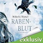 Nur einen Flügelschlag entfernt (Rabenblut 1) | Nikola Hotel