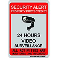 """Video Surveillance Sign-24 Hours Surveillance All Activities are Monitored and Recorded-Safety Sign for Home and Business CCTV Cameras 7""""X10""""Aluminum Sign"""