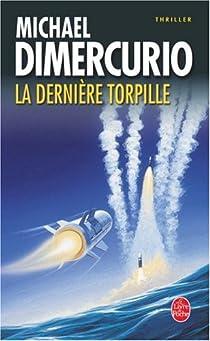 La dernière torpille par DiMercurio