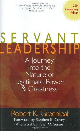 Servant Leadership 25 Th Anniversary Ed.