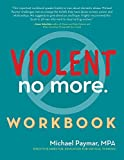 Violent No More Workbook
