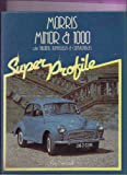 Super Profile : Morris Minor 1000, Newell, Ray, 0854293310