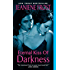 Eternal Kiss of Darkness (Night Huntress World Book 2)