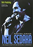 img - for Neil Sedaka Rock 'n' roll Survivor: The inside story of his incredible comeback book / textbook / text book