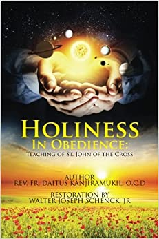 Holiness In Obedience: Teachings of St. John of the Cross