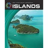 Islands (21st Century Skills Library: Real World Math)