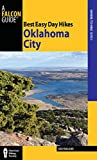 Best Easy Day Hikes Oklahoma City (Best Easy Day Hikes Series)