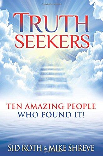 Truth Seekers: Ten Amazing People Who Found It! pdf epub