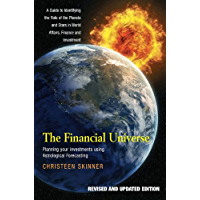 The Financial Universe: Planning Your Investments Using Astrological Forecasting