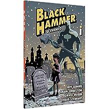 Black Hammer: O Evento: GRAPHIC NOVEL, VOL.2
