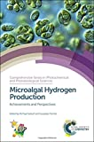 img - for Microalgal Hydrogen Production: Achievements and Perspectives (Comprehensive Series in Photochemical & Photobiological Sciences) book / textbook / text book