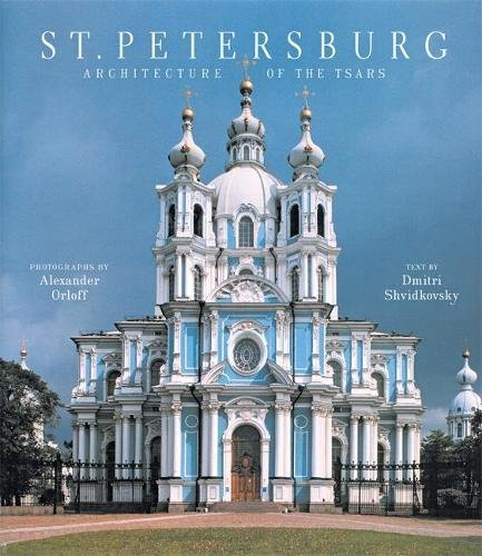 (St. Petersburg: Architecture of the Tsars)
