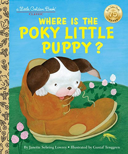 Where is the Poky Little Puppy? (Little Golden Book)