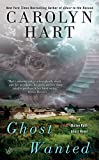 Ghost Wanted (A Bailey Ruth Ghost Novel) by  Carolyn Hart in stock, buy online here