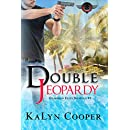 Double Jeopardy: Guardian Elite Book #1