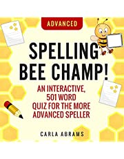 Spelling Bee Champ! (Advanced): An Interactive, 501 Word Quiz for the More Advanced Speller