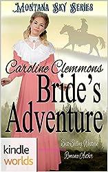 Montana Sky: Bride's Adventure (Kindle Worlds Novella) (Loving A Rancher Book 4)