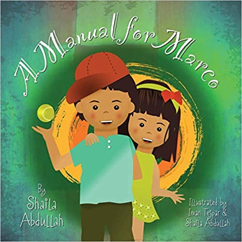A Manual for Marco: Living, Learning, and Laughing With an Autistic Sibling